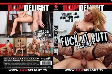 Fuck My Shemale Butt (Shemale)  [SD] Raw Delight