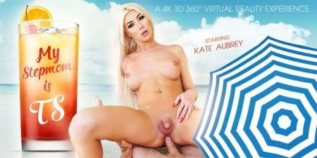 My StepMom is TS (Aubrey Kate)  [2K UHD] VRBTrans.com