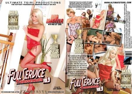 Full Service Transsexuals #9 (Mia Isabella, Morgan Bailey, Kelly, Rosa, Valquiria)  [SD] Ultimate Tgirl