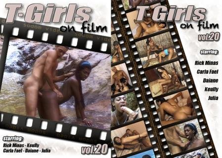 T-Girls On Film 20 (Carla Fael, Rick Minas, Daiane, Keully, Julia)  [SD 720p] Sodom Video