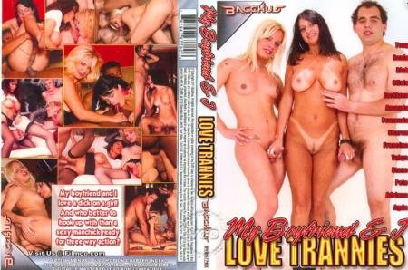 My Boyfriend  I Love Trannies (Shemale)  [DVDRip] Bacchus Releasing