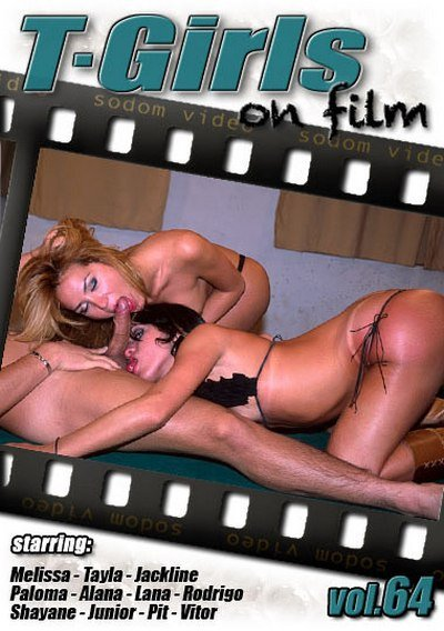 T-Girls On Film 64 (Shayanne, Jackline Redin Tayla, Lana, Pit Alana)  [SD] Sodom Video