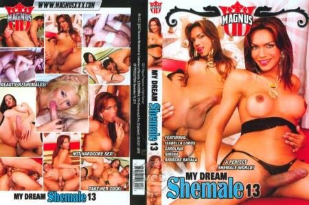 My Dream Shemale 13 (Barbie, Carolina, Sheina, Isabella Lobos, Rebeche Rayala)  [SD] Magnus Productions