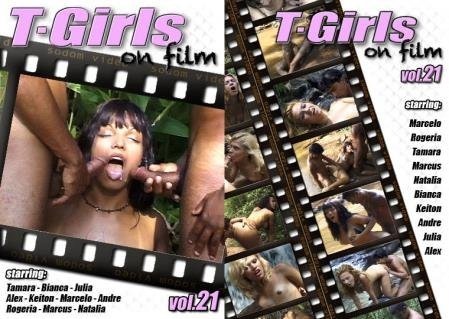 T-Girls On Film 21 (Tamara, Keiton, Andre, Marcus, Alex, Bianca, Marcelo, Rogeria, Julia, Natalia)  [SD] Sodom Video